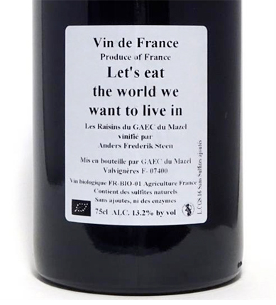 Anders Frederik Steen (1.5 L) 2016 'Let's Eat the World We Want to Live In' Rouge, Vin de France (Ardeche)