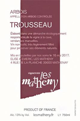 Vignerons Les Matheny 2018 Trousseau, Arbois AOC