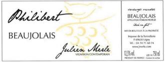 Julien Merle 2016 'Philibert' Beaujolais AOC