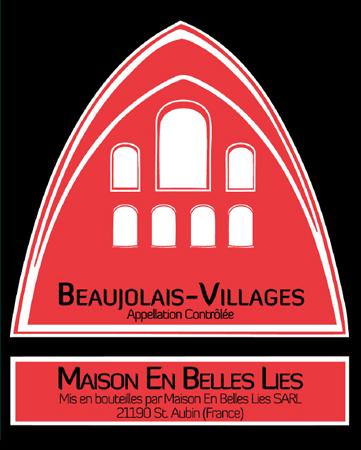 Maison en Belles Lies 2018 Beaujolais Villages AOC