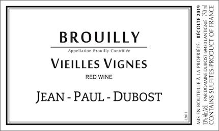 Domaine Jean-Paul Dubost 2019 Brouilly Vieilles Vignes AOC