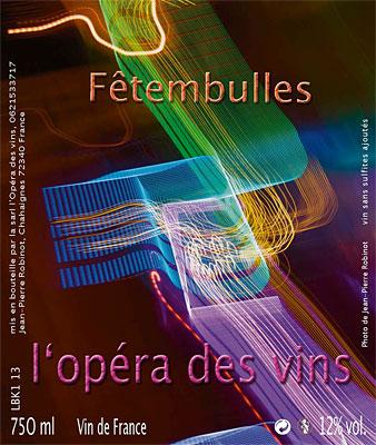 Jean-Pierre Robinot (1.5 L) NV L'Opera Vin 'Fetembulles' Petillant Naturel, Vin de France (Loire)