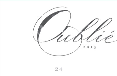 Booker Vineyard 2013 'Oublie 24' Rhone Blend, Paso Robles