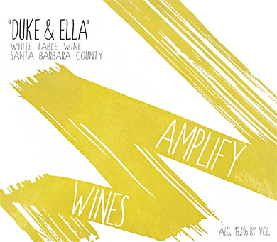 Amplify Wines 2018 'Duke & Ella' White Blend, Santa Barbara County