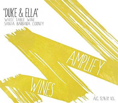 Amplify Wines 2018 'Duke & Ella' White Blend, Santa Barbara County