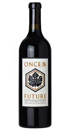 Once & Future 2018 Zinfandel, Bedrock Vineyard, Sonoma Valley