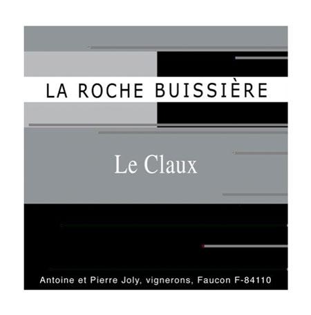 La Roche Buissiere 2015 'Le Claux' Vin de France (Rhone)